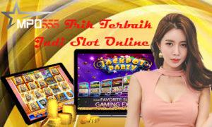 trik terbaik Judi Slot Online