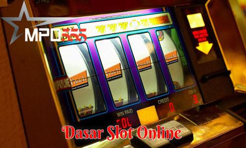 Dasar Slot Online